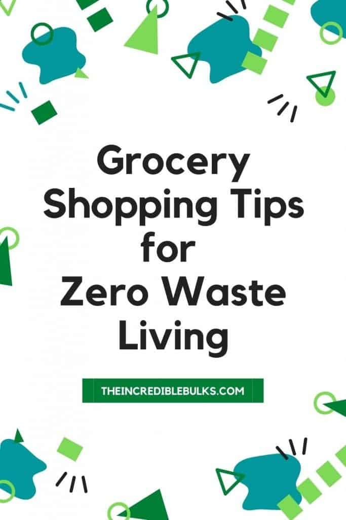 """The words """"Grocery Shopping Tips for Zero Waste Living"""" are written on a white background with blue and white shapes surrounding."""